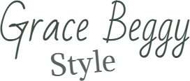 Grace Beggy Style - Feminine Style and Glamorous Things